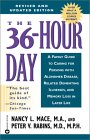 Book Cover Image: The 36-Hour Day : A Family Guide to Caring for Persons With Alzheimer Disease, Related Dementing Illnesses, and Memory Loss in Later Life