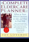 Book Cover Image: The Complete Eldercare Planner: Where to Start, Which Questions to Ask, and How to Find Help