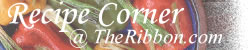 Recipe Corner - TheRibbon.com